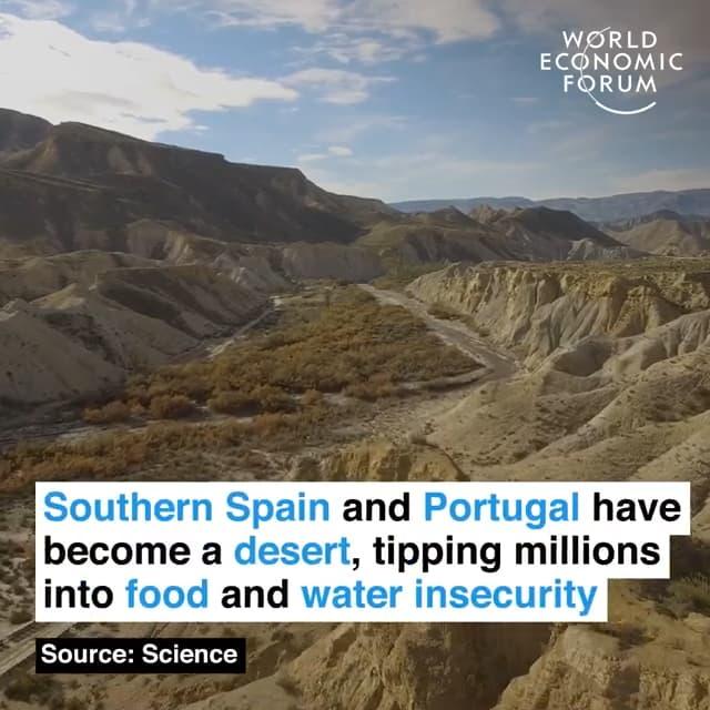 西班牙南部和葡萄牙已经变为荒漠,数百万人的粮食和用水安全无法保障