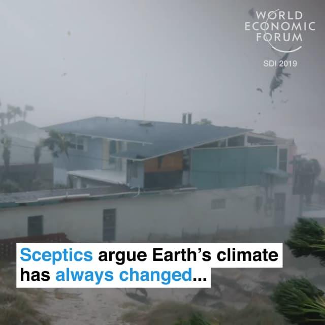 质疑气候变化的人认为地球的气候一直变化…
