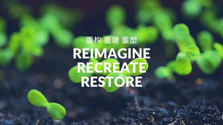 2021 World Environment Day: Reimagine Recreate Restore